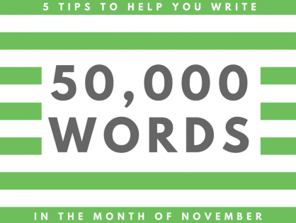5 Tips to Help You Write 50,000 Words in November