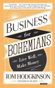 Business for Bohemians Tom Hodgkinson