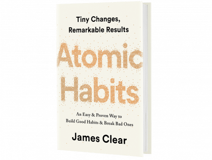 James Clear: Using 'Atomic Habits' to Create Your Best Life